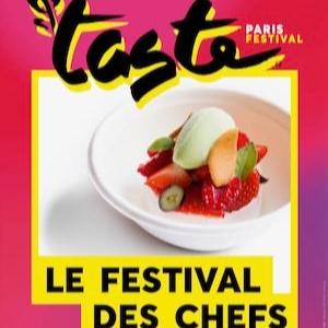TASTE OF PARIS 2021 - Le Festival des Chefs