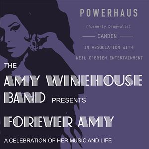 The Amy Winehouse Band Presents: Forever Amy