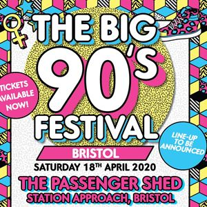 The Big Nineties Festival - Bristol