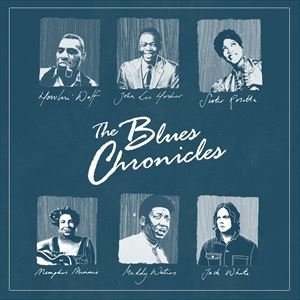 The Blues Chronicles: A Live History of the Blues