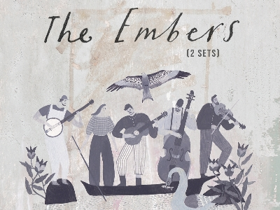 The Embers (2 Sets) - Ltd Capacity Show