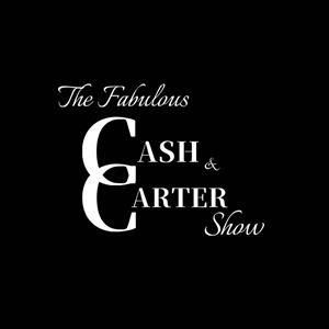 The Fabulous Cash & Carter Show