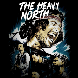 The Fiddler Presents: The Heavy North