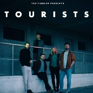 The Fiddler Presents: Tourists