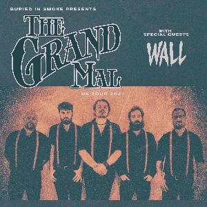 The Grand Mal + Wall