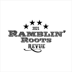 The Ramblin' Roots Revue Vol 2