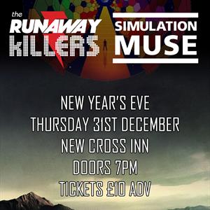 The Runaway Killers + Simulation Muse