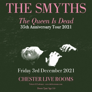 The Smyths - 35th Anniversary 'The Queen Is Dead'