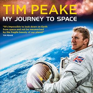 Tim Peake: My Journey To Space