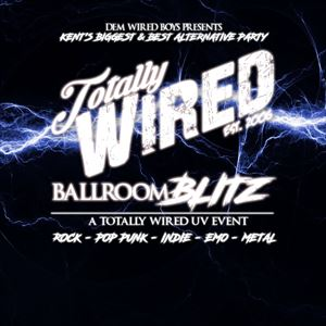 Totally Wired: Ballroom Blitz
