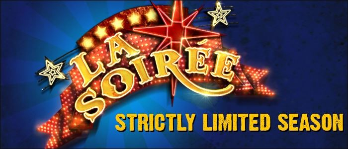 LA SOIRÉE Returns:the crème de la crème of the cabaret world are back