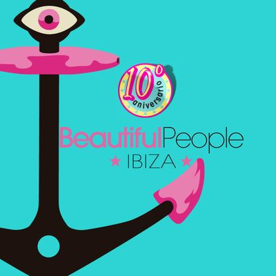 Beautiful People Ibiza - 10 Anniversary